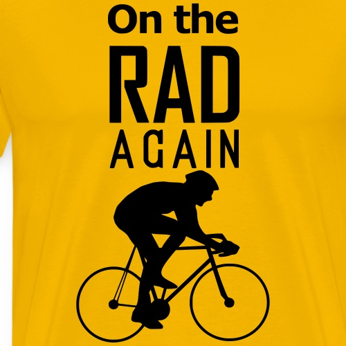 On the RAD again - Männer Premium T-Shirt
