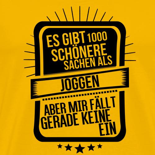 Es gibt nichts schöneres als Joggen - Männer Premium T-Shirt