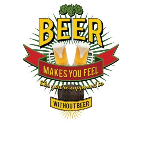 BEER makes you feel... - Design@PAN - Premium-T-shirt herr