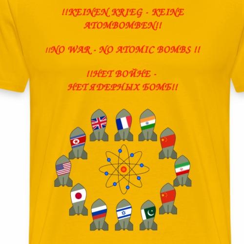 Bomben keine Atombomben - Männer Premium T-Shirt