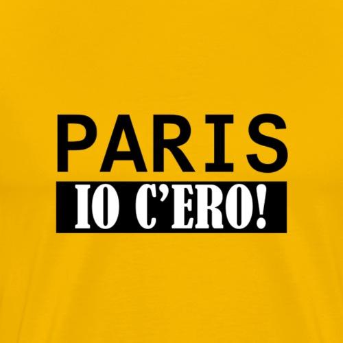 Paris Io C'ero - Maglietta Premium da uomo