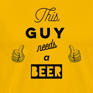 This_Guy_needs_a_beer_T-Shirt & Hoody - Men's Premium T-Shirt