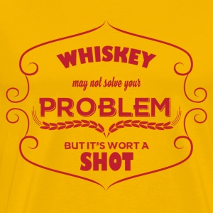 Whiskey - Whiskey may not solve your Problem... - Männer Premium T-Shirt