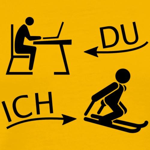 DU und ICH: Skifahren statt Büro - Männer Premium T-Shirt