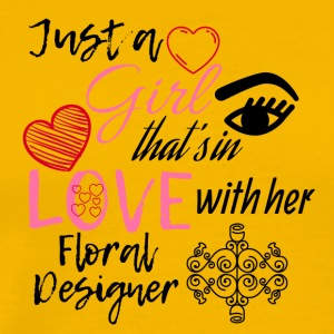 A girl is in love with her floral designer - Men's Premium T-Shirt
