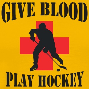 Hockey Give Blood Play Hockey - Men's Premium T-Shirt