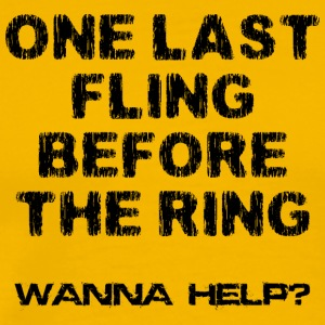 Bachelor Party One Last Fling Innan The Ring - Premium-T-shirt herr