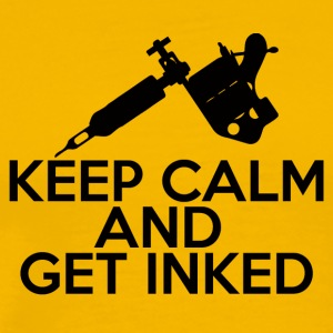 Tattoo / Tattoo: Keep Calm And Get Inked - Mannen Premium T-shirt