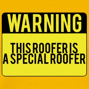 Roofing: Warning. This Roofer Is A Special - Men's Premium T-Shirt