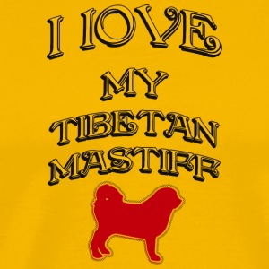 I LOVE MY DOG Tibetan Mastiff - Men's Premium T-Shirt
