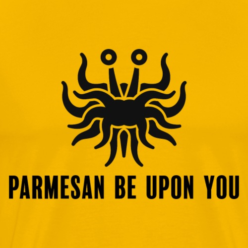 Parmasan be upon you, without stroke - Mannen Premium T-shirt