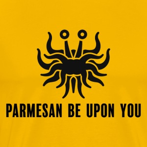 Parmasan be upon you, without stroke - Men's Premium T-Shirt