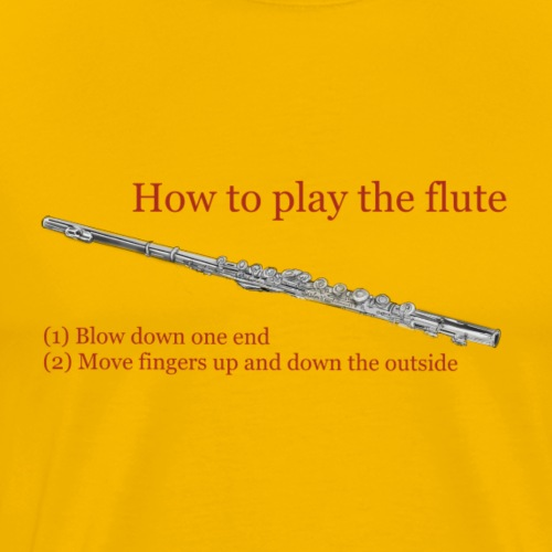 How to play the flute by artist Jon Ball - Men's Premium T-Shirt