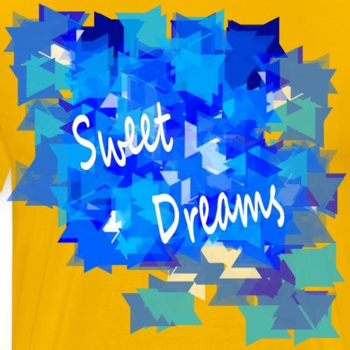 Sweet Dreams - T-shirt Premium Homme