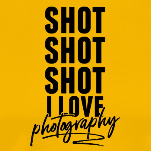 Shot shot shot I love photography