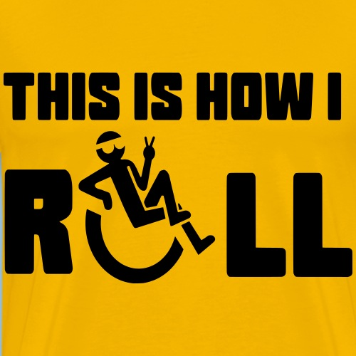 This is how i roll 006 - Mannen Premium T-shirt