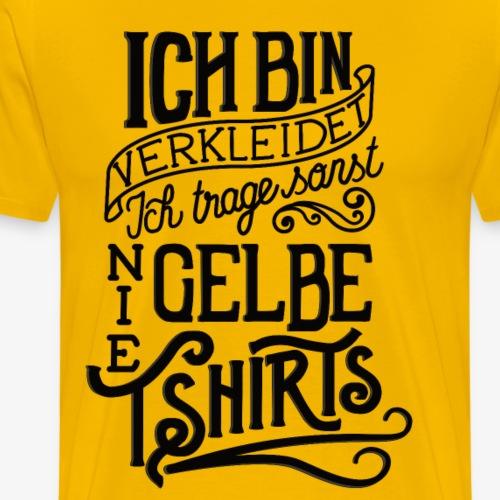 Ich trage nie gelbe T-Shirts - Männer Premium T-Shirt
