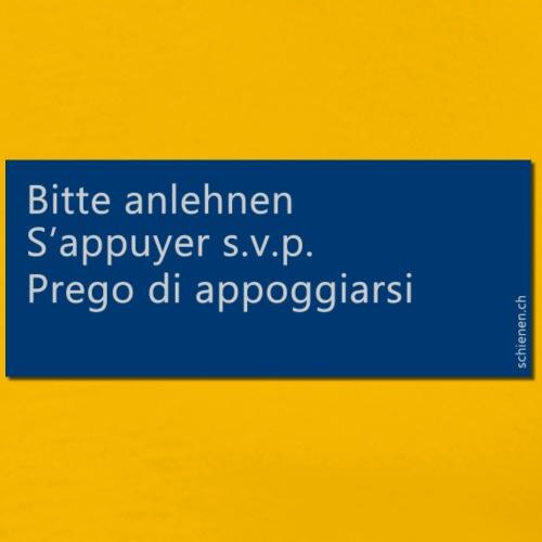 Schild «Bitte anlehnen», dreisprachig, blau - Männer Premium T-Shirt