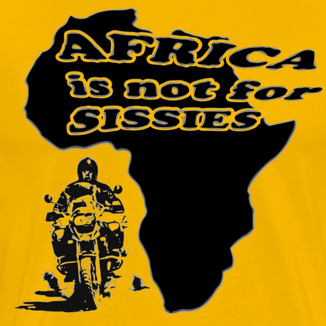 Africa is not for sissies