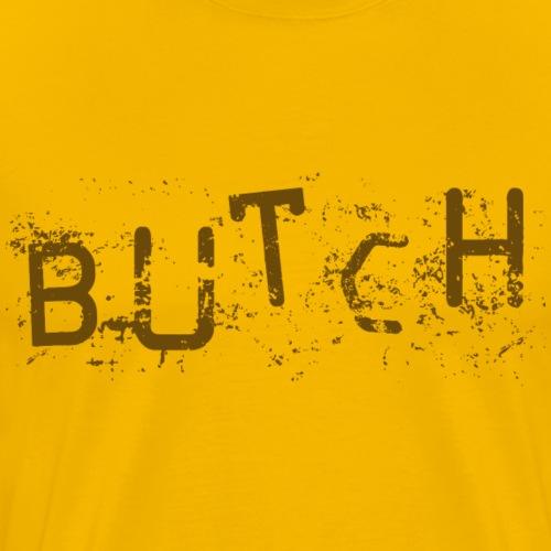 butch - Men's Premium T-Shirt