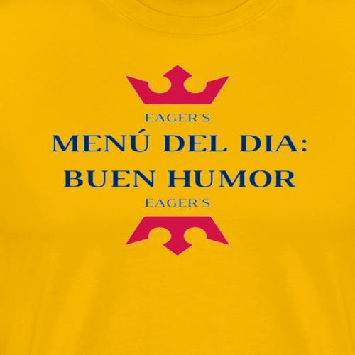 Menú del día, buen humor - Camiseta premium hombre