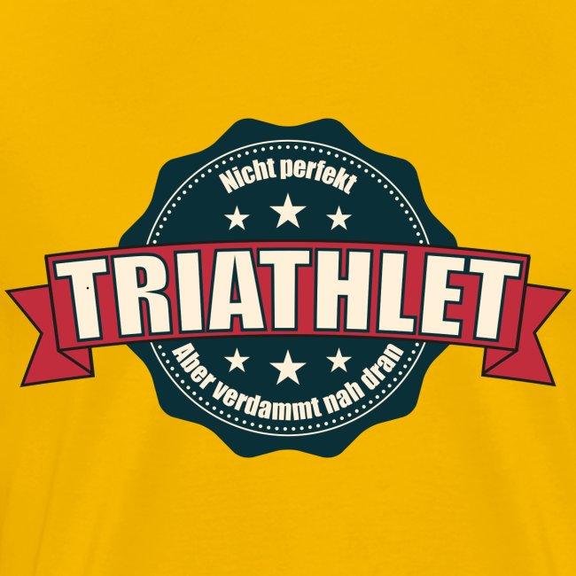 Triathlon: Nicht perfekt, aber verdammt nah dran!