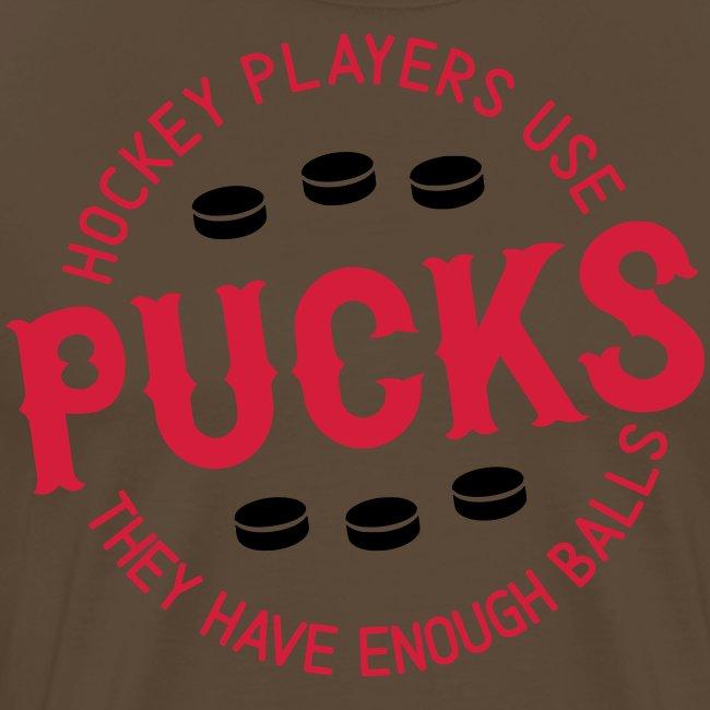 Hockey Players Use Pucks