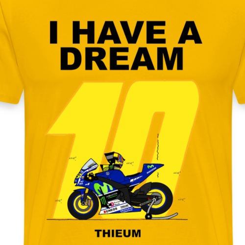 I HAVE A DREAM 2 - T-shirt Premium Homme