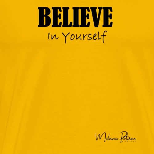 BelieveInYourself - T-shirt Premium Homme