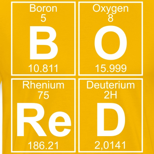 B-O-Re-D (bored) - Men's Premium T-Shirt