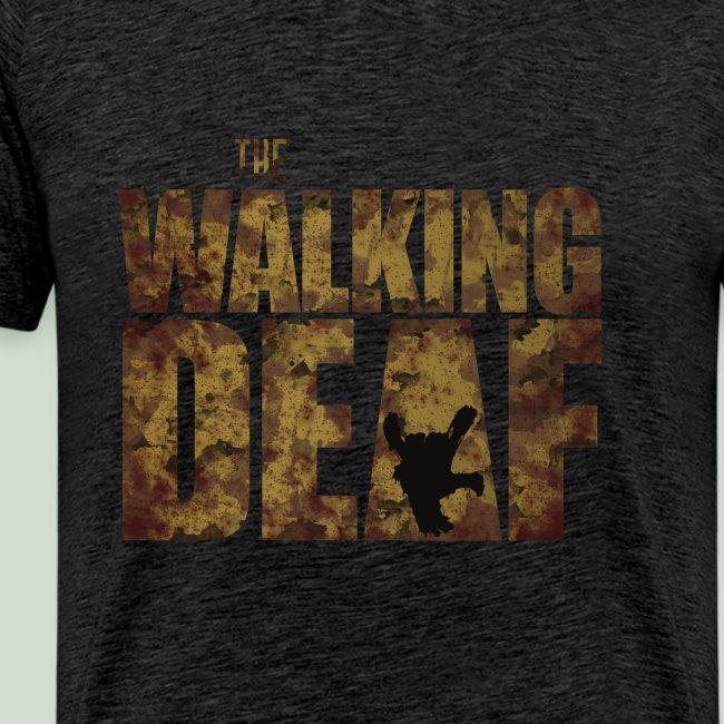 The Walking Deaf