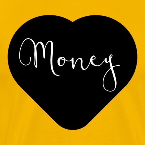 I love money - T-shirt Premium Homme