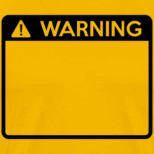 Warning Sign (1 colour) - Men's Premium T-Shirt