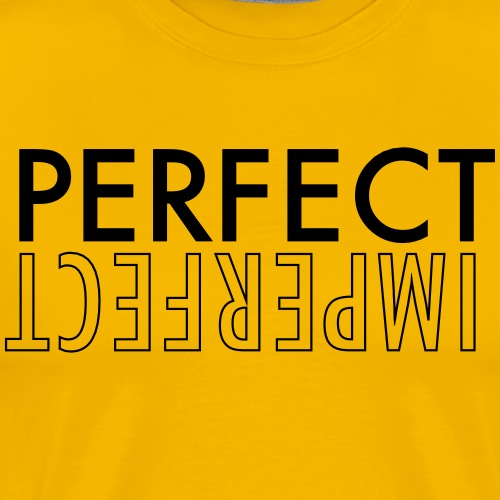 PERFECT IMPERFECT - Men's Premium T-Shirt