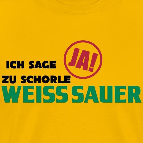 Ich sage ja zu Schorle! - Männer Premium T-Shirt