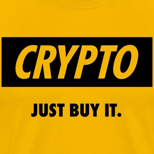Crypto - Just buy it | Black - Men's Premium T-Shirt