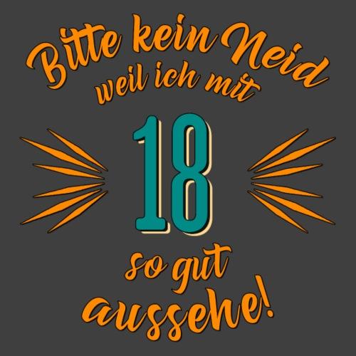 Geburtstag 18 - Bitte kein Neid petrol - Rahmenlos