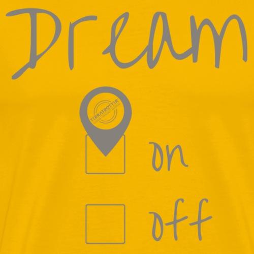 Dream On! | Terratrotter® | Taupe - Men's Premium T-Shirt