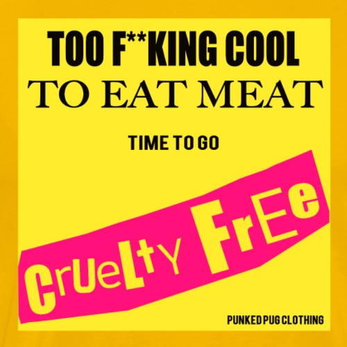 Too Cool To Eat Meat - Men's Premium T-Shirt