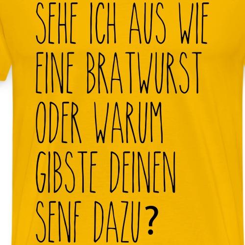 Bratwurst? - Männer Premium T-Shirt