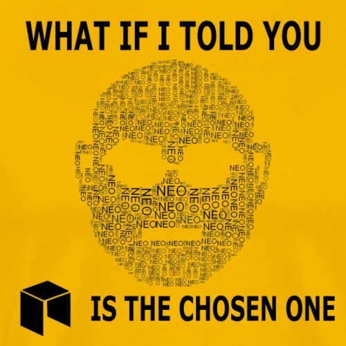 What if i told you - NEO ist the chosen one - Männer Premium T-Shirt