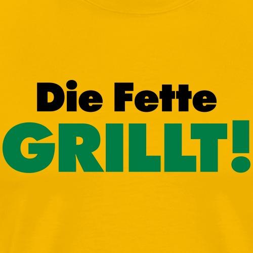die Fette grillt Natural born Griller Grillmeister - Men's Premium T-Shirt
