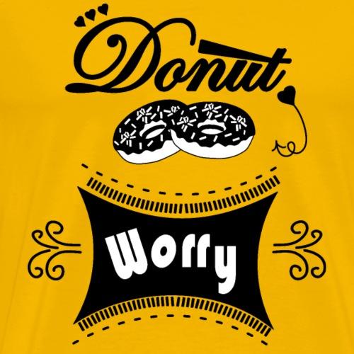 Donut T Shirt Donut Worry - Mannen Premium T-shirt