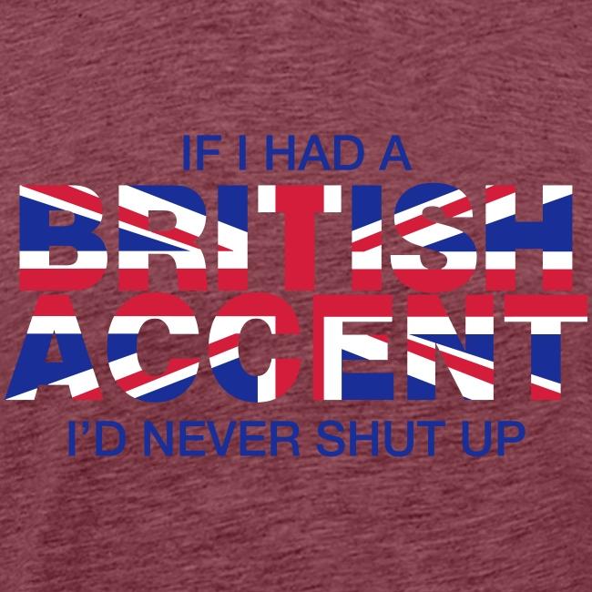 If I Had a British Accent