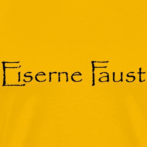 Eiserne Faust Schriftzug - Männer Premium T-Shirt