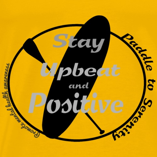Stay upbeat and positive! - Men's Premium T-Shirt