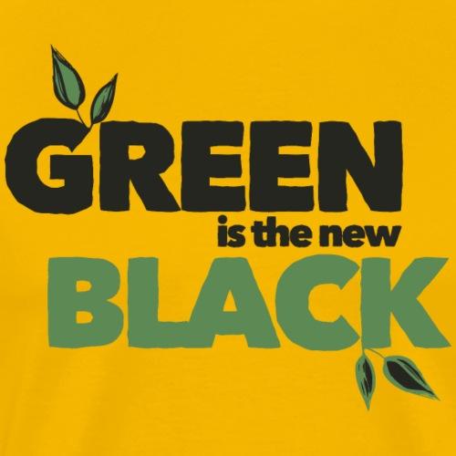GREEN IS THE NEW BLACK (Dark Label) - Männer Premium T-Shirt