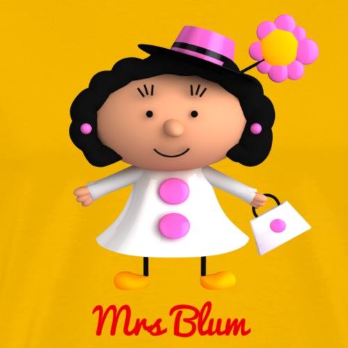 Mrs Blum - T-shirt Premium Homme
