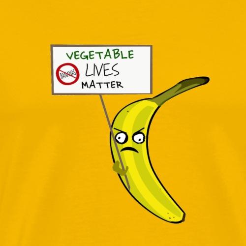 Banana Protesting Vegetable Lives Matter - Men's Premium T-Shirt