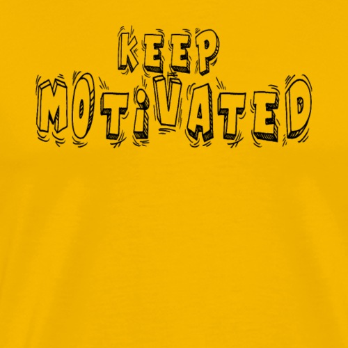 Keep Motivated - T-shirt Premium Homme
